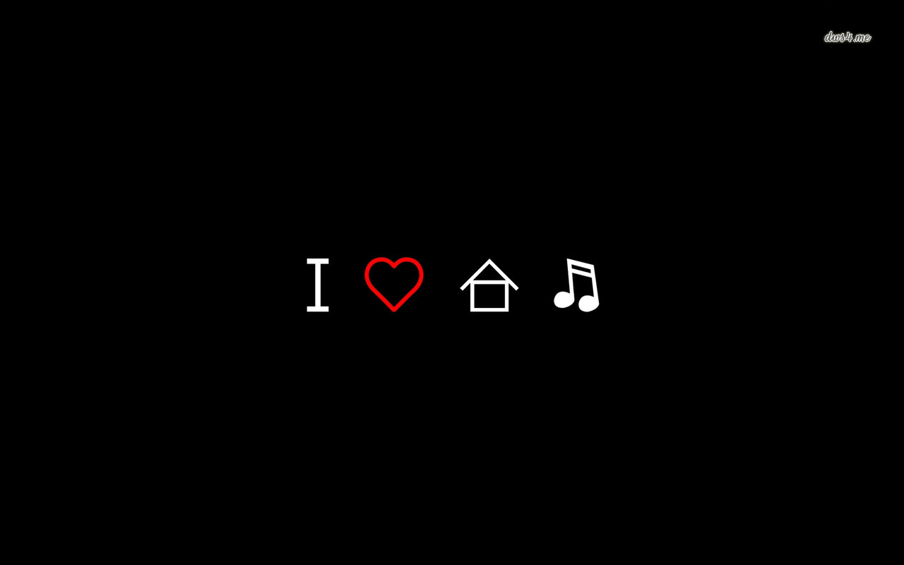 I Love House Music Backgrounds
